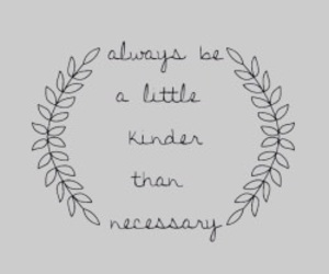 quotes, kind, and always image