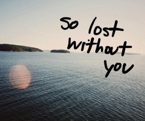 quotes, lost, and love image