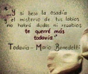 love, mario benedetti, and frases image