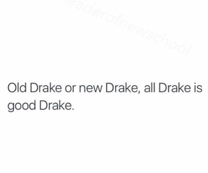 Drake, quotes, and drizzy image