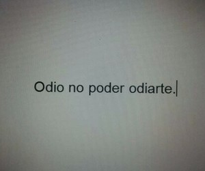 love, odio, and frases image