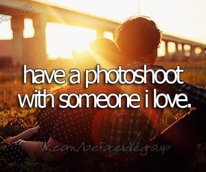 before i die, photoshoot, and love image