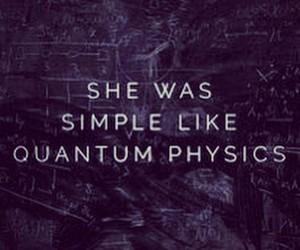 quotes, quantum physics, and simple image