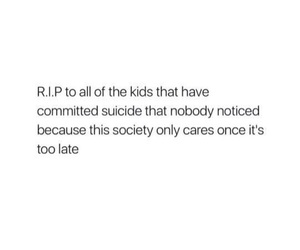 depressing, kids, and nobody image