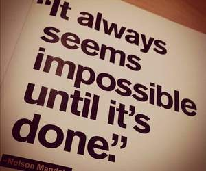 quote, impossible, and nelson mandela image