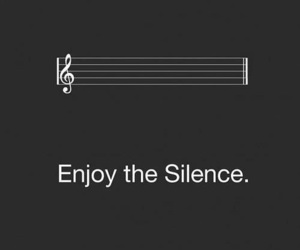 silence, music, and enjoy image