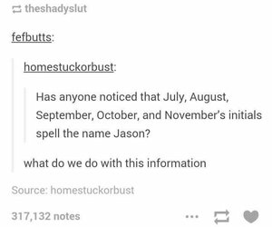 August, jason, and july image