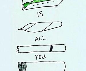 weed, smoke, and need image