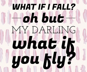 darling, fly, and quotes image