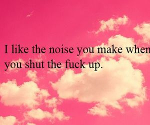 shut up, quotes, and text image