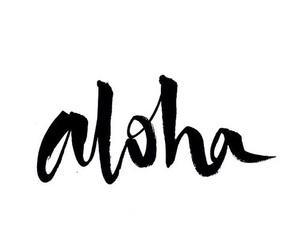 Aloha, quote, and summer image