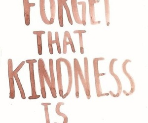 quotes, kindness, and free image