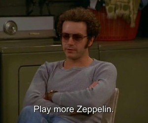 led zeppelin, that 70s show, and rock image