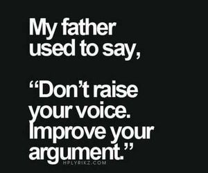 quotes, father, and argument image