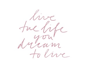 dreams, life, and live image