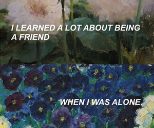 quotes, alone, and friends image