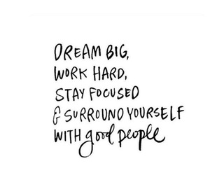 quote, Dream, and good people image