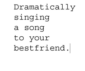 best friends, quote, and song image