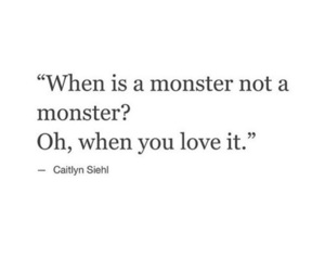 love, monster, and quote image