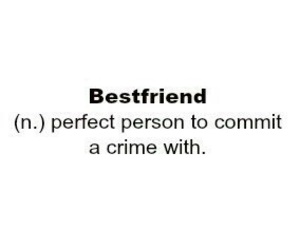 crime, friends, and best friends image