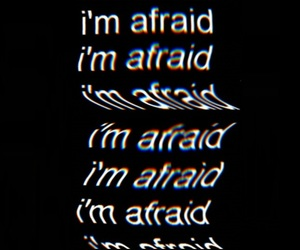 aesthetic, caption, and fear image