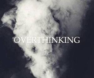 overthinking, black, and life image