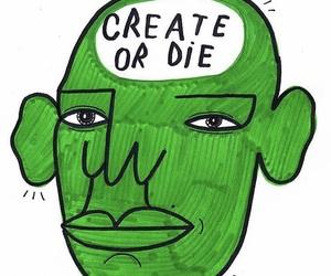 create, die, and talking heads image