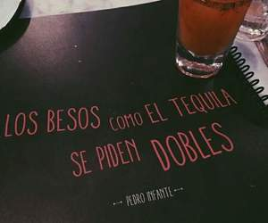 frases, tequila, and kiss image