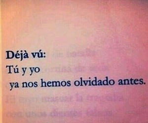 quote, deja vu, and frases image