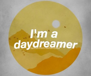 dreamer, text, and daydreamer image