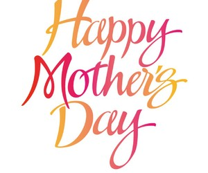 mothers day and happy mothers day image
