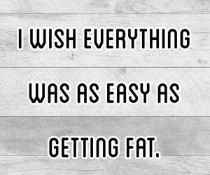 fat, qoutes, and tumblr image