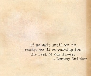 lemony snicket, quote, and quotes image