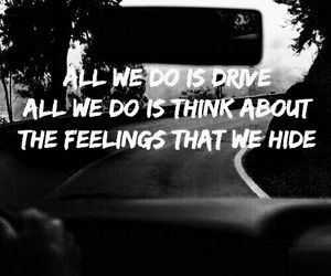 quotes, drive, and Lyrics image