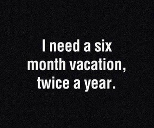 vacation, quotes, and text image