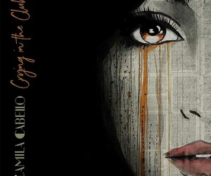 first album, camila cabello, and cry in the club image