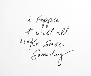 quotes, someday, and life image