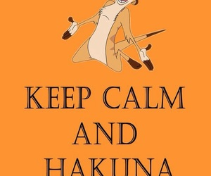 hakuna matata and keep calm image