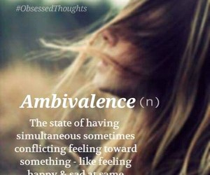ambivalence, emotions, and happiness image