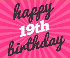 19, 19th, and b'day image
