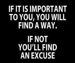 quotes, excuse, and important image