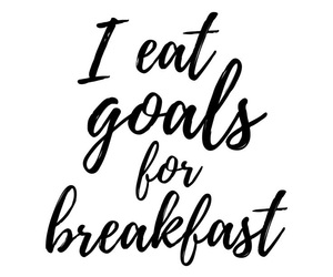 breakfast, goals, and life image