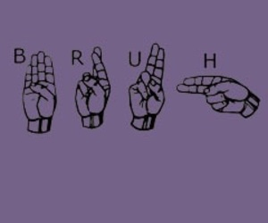 purple, sign language, and ️bruh image
