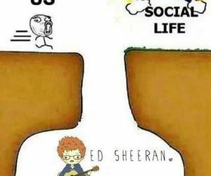 social life and ed sheeran image