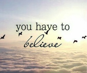 believe, emotion, and freedom image