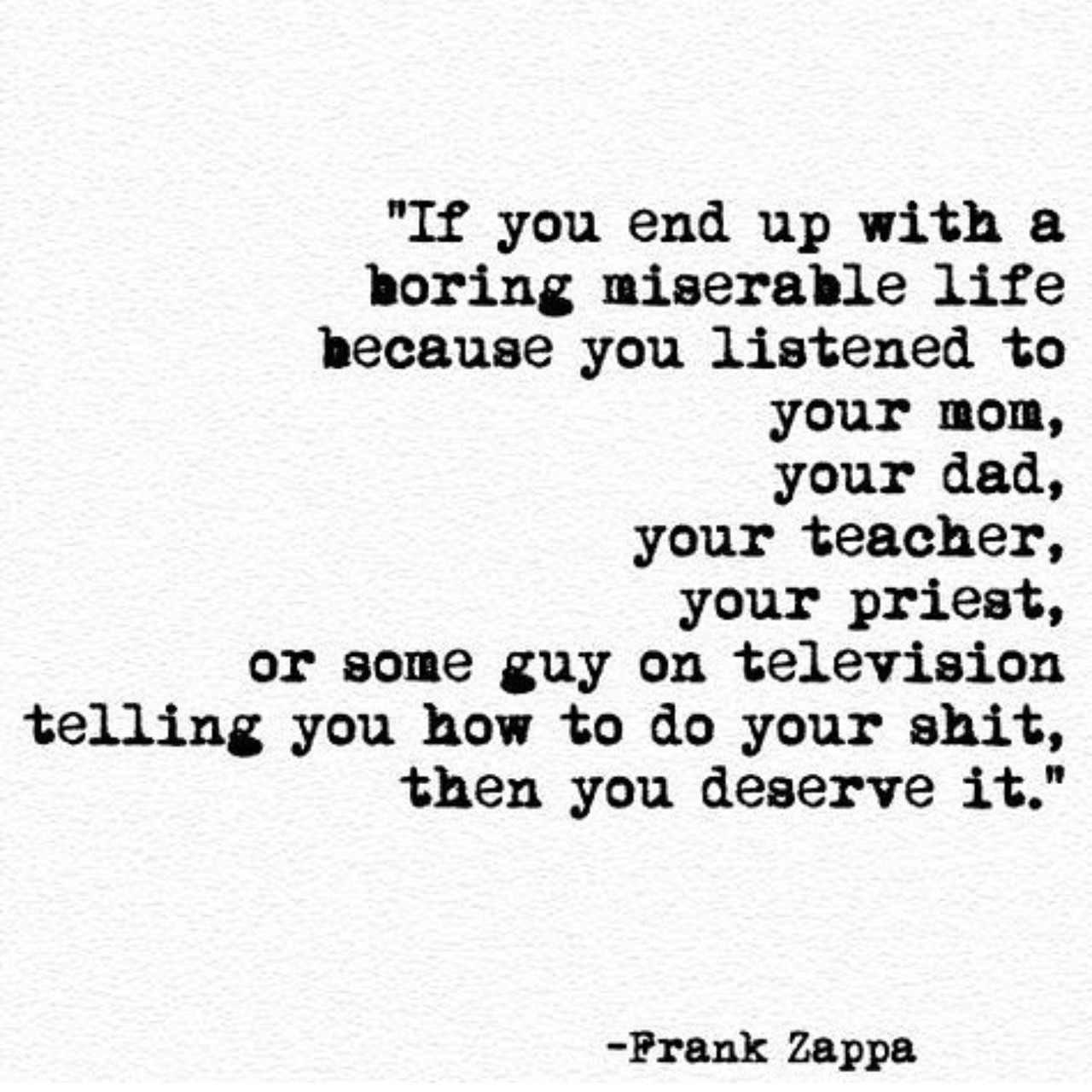 quotes, life, and frank zappa image