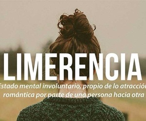 limerencia, words, and atraccion image