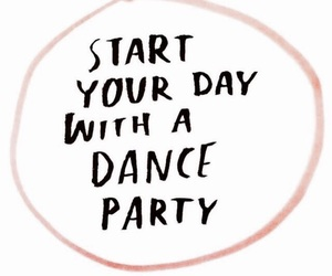 quotes, dance, and party image