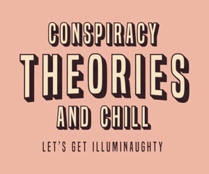 chill, theories, and quotes image
