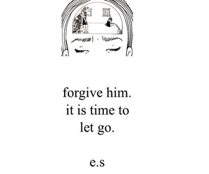 forgive, quotes, and let go image